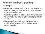 relevant methods pooling strength