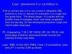 case pneumonia 6 yr s p kidney tx