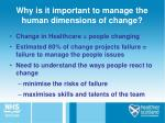 why is it important to manage the human dimensions of change