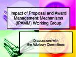 impact of proposal and award management mechanisms ipamm working group