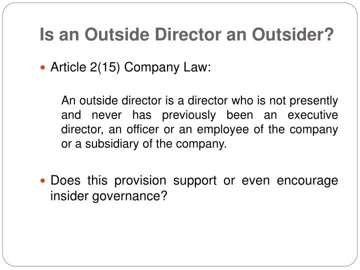 Is an Outside Director an Outsider?