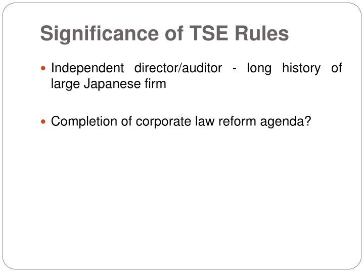 Significance of TSE Rules