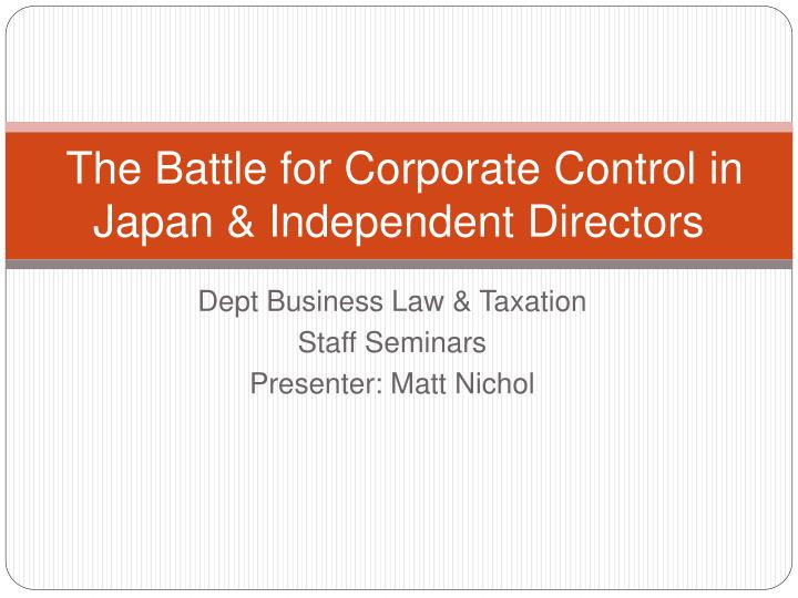 the battle for corporate control in japan independent directors n.