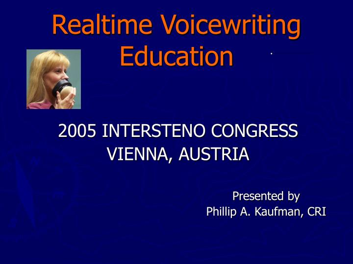realtime voicewriting education n.