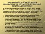 will unmanned automated speech recognition ever replace stenotypists and realtime voicewriters