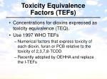 toxicity equivalence factors tefs