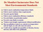 de montfort incinerator does not meet environmental standards