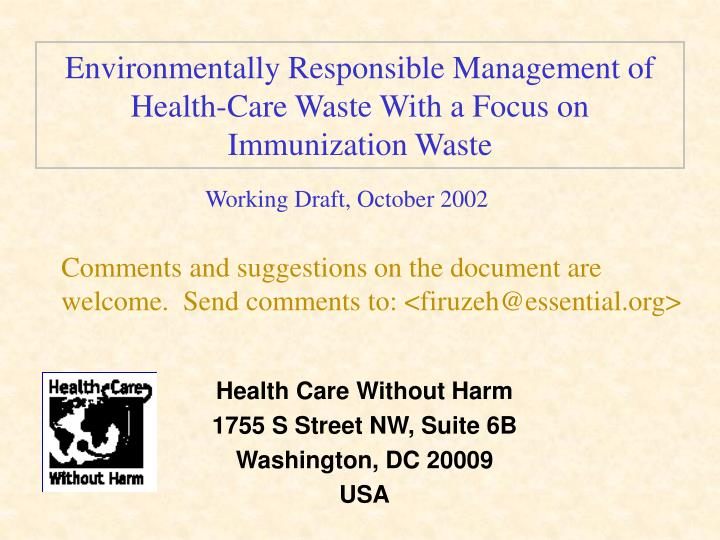 environmentally responsible management of health care waste with a focus on immunization waste n.