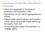 agreements among value chain partners ensure that