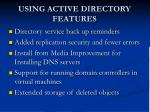 using active directory features