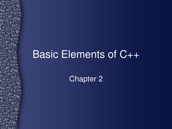 basic elements of c n.