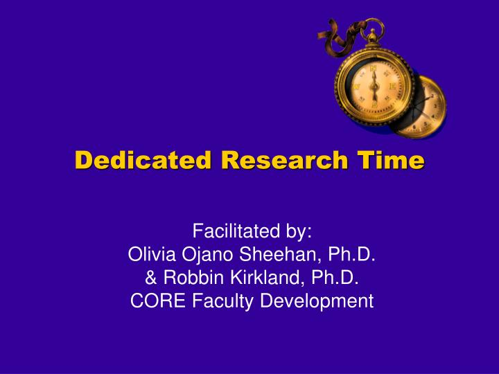 Dedicated research time