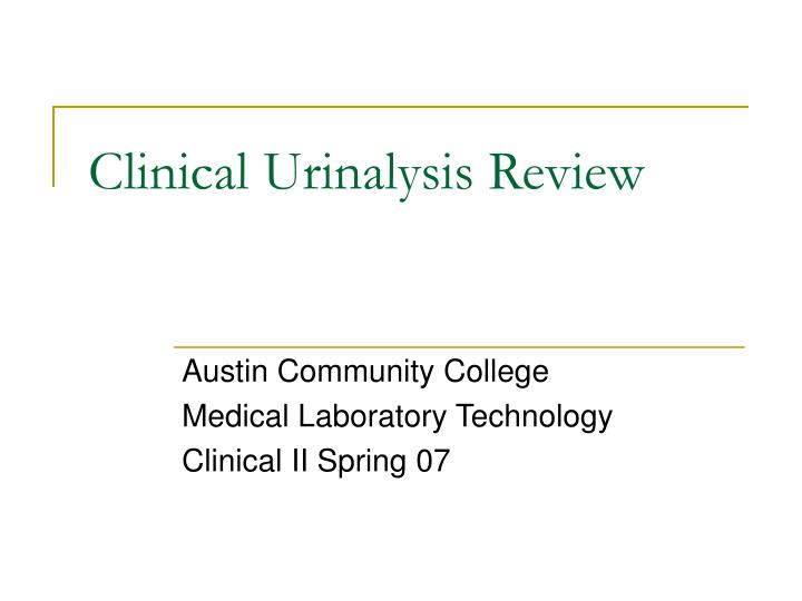 clinical urinalysis review n.