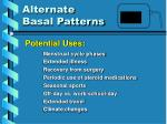 alternate basal patterns1