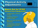 physical activity adjustments3