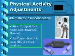 physical activity adjustments5