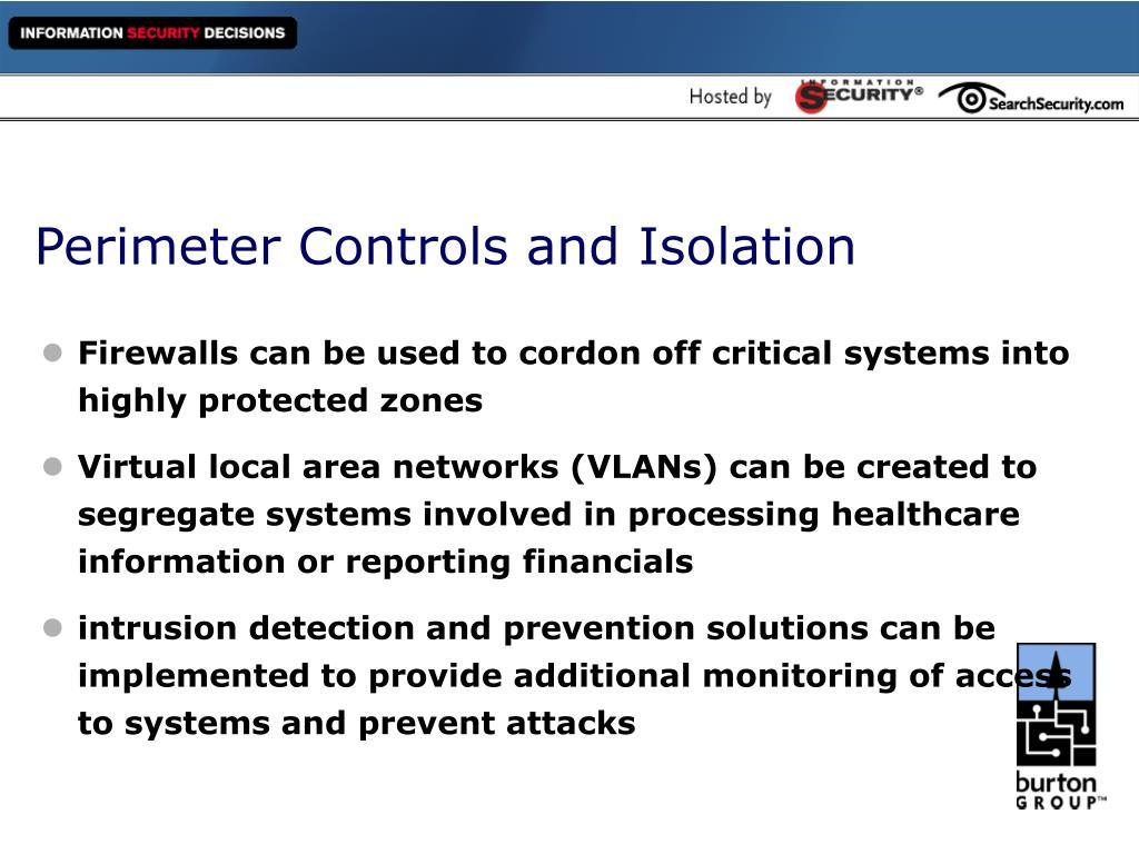 Perimeter Controls and Isolation