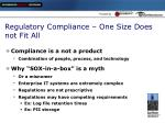 regulatory compliance one size does not fit all