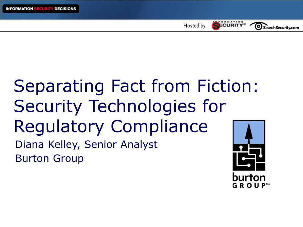 separating fact from fiction security technologies for regulatory compliance l.