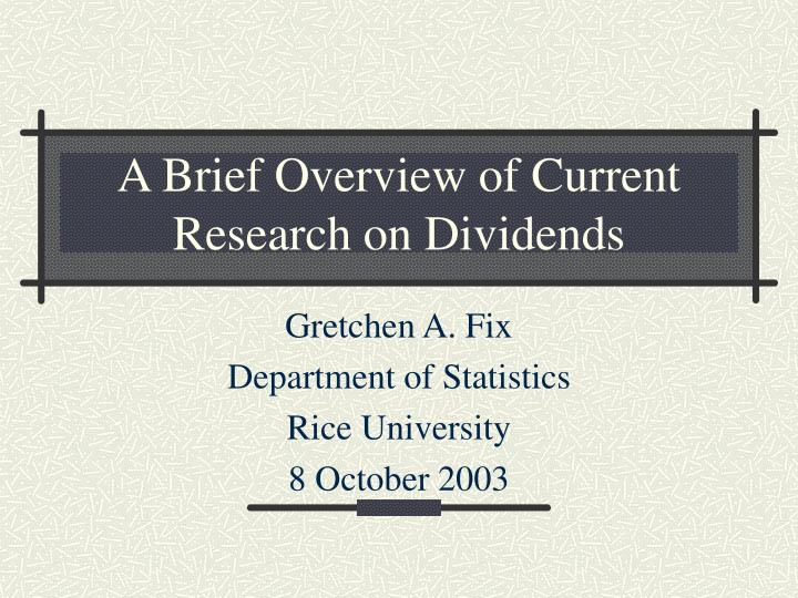 a brief overview of current research on dividends n.