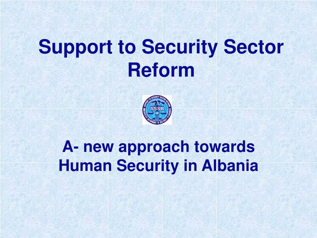 support to security sector reform l.