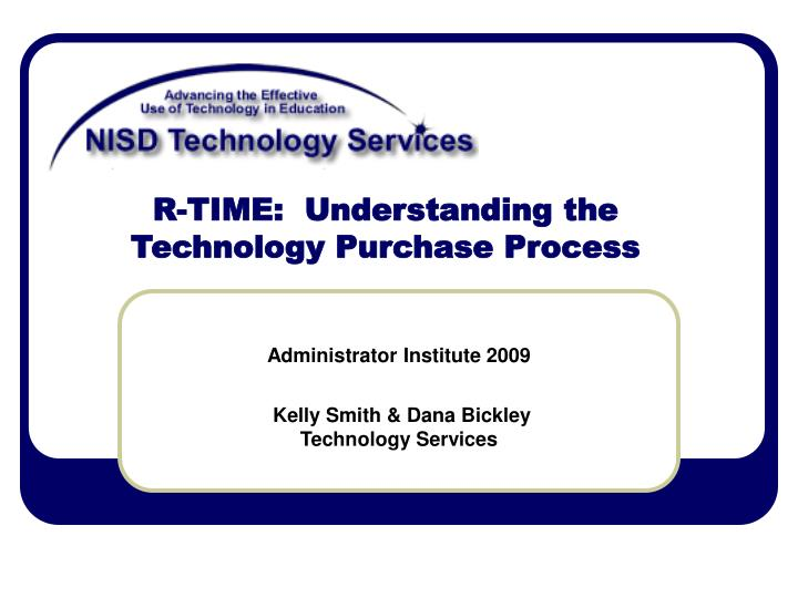 r time understanding the technology purchase process n.