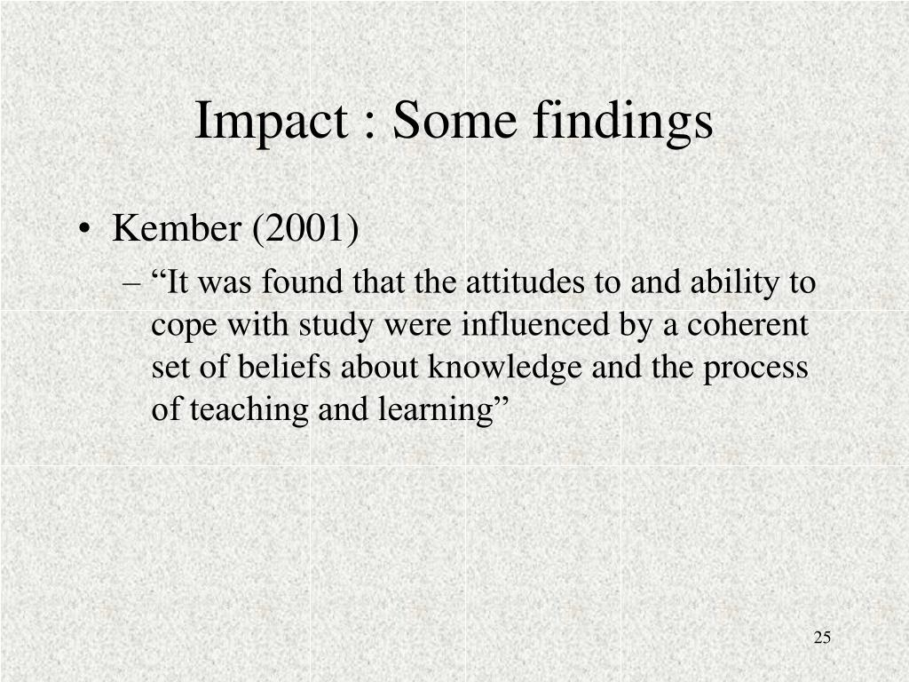 Impact : Some findings