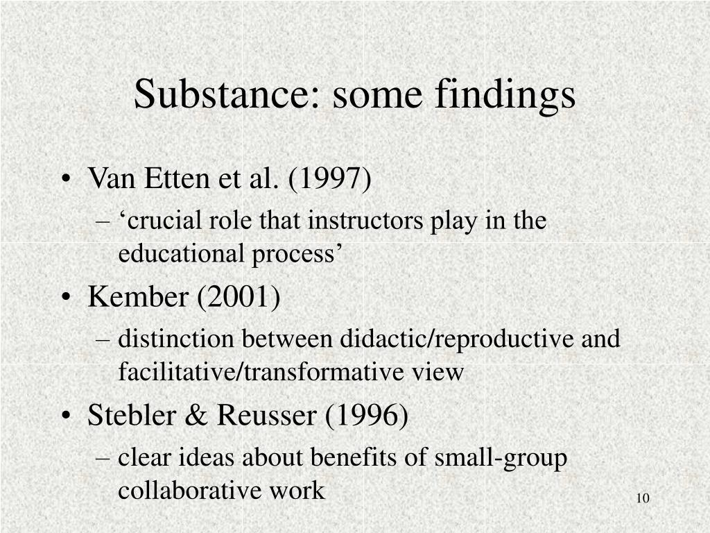 Substance: some findings
