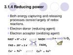 3 1 4 reducing power