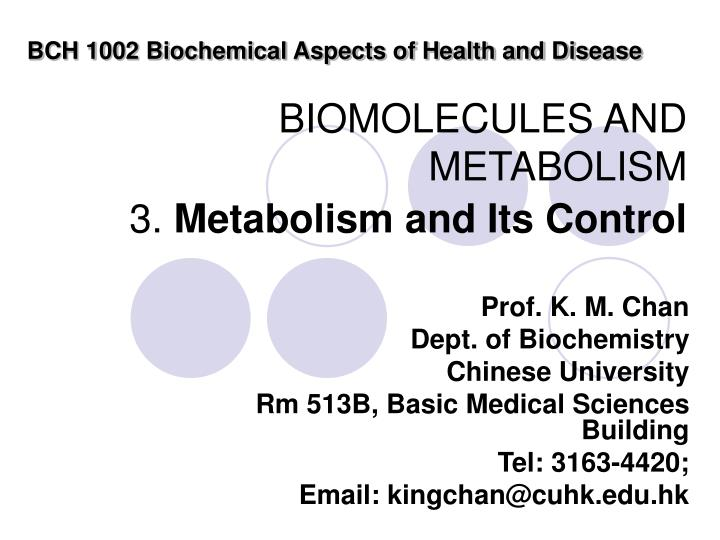 biomolecules and metabolism 3 metabolism and its control n.