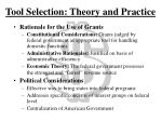 tool selection theory and practice