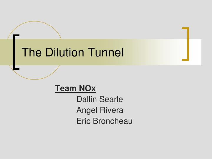 the dilution tunnel n.