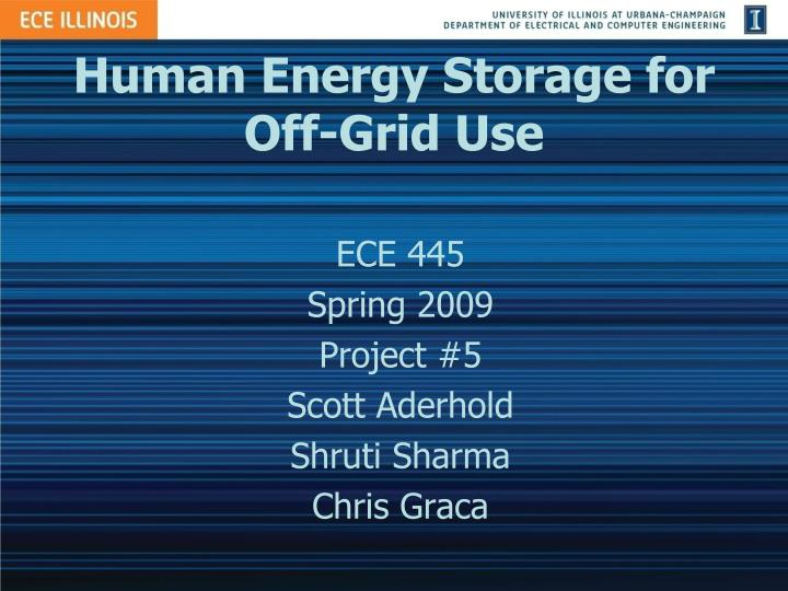 human energy storage for off grid use n.