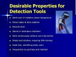 desirable properties for detection tools