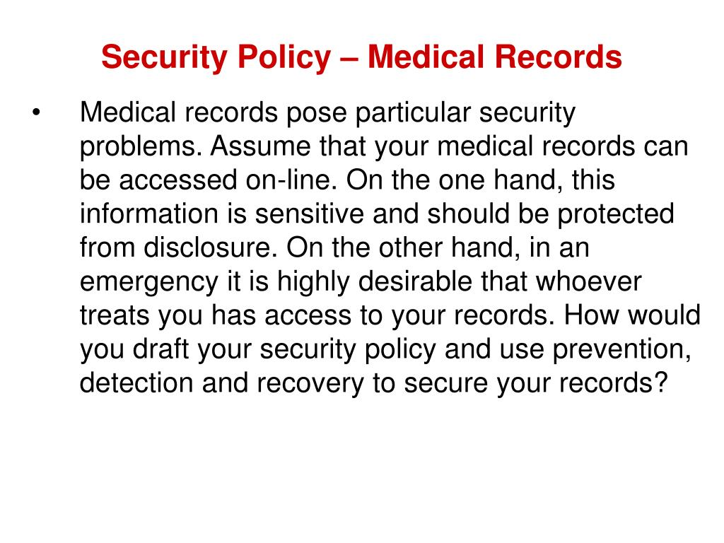 Security Policy – Medical Records