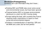 disclosure transparency investors can t use information they don t have