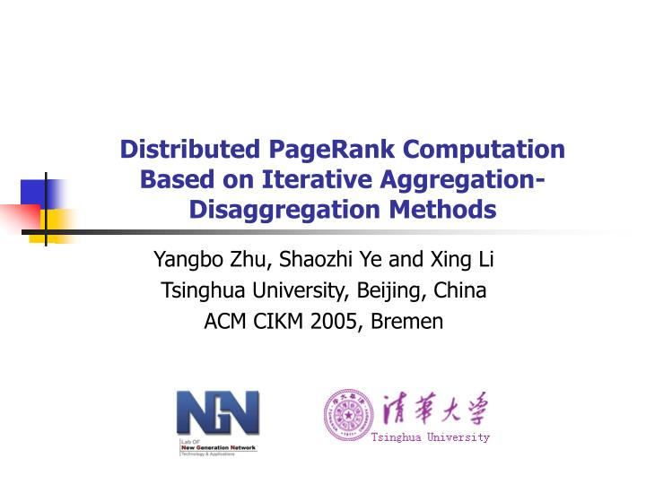 distributed pagerank computation based on iterative aggregation disaggregation methods n.