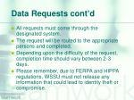 data requests cont d