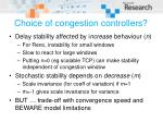 choice of congestion controllers