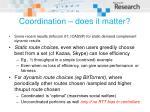 coordination does it matter