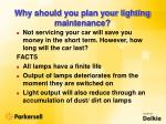 why should you plan your lighting maintenance