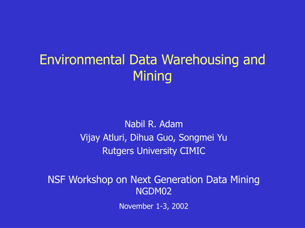 environmental data warehousing and mining l.