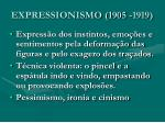 expressionismo 1905 1919