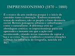 impressionismo 1870 1880