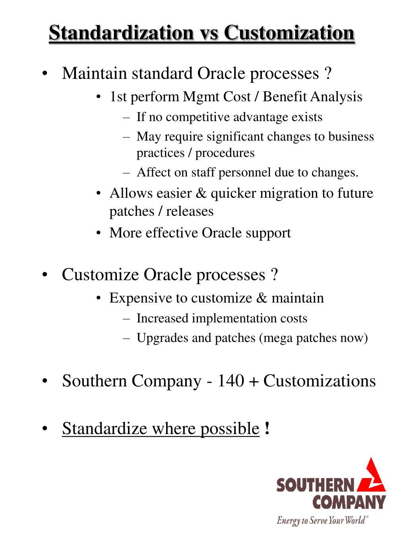 Standardization vs Customization