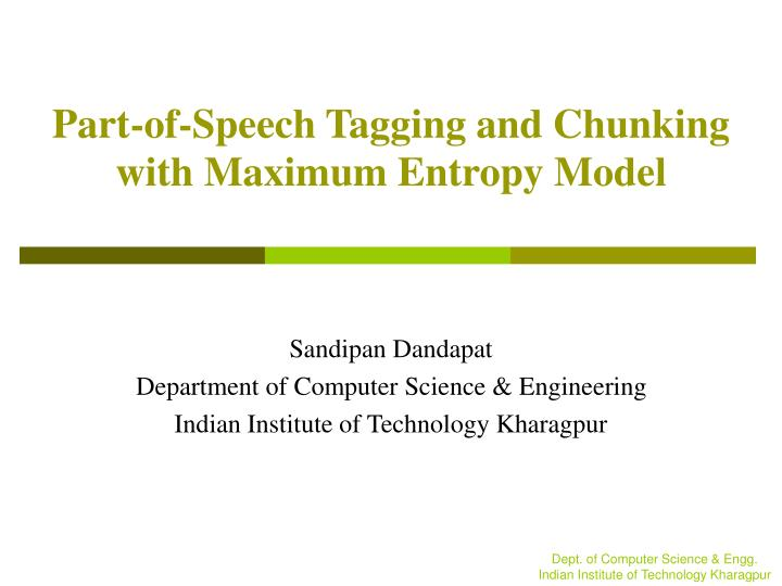 part of speech tagging and chunking with maximum entropy model n.