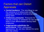 factors that can distort appraisals3