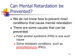 can mental retardation be prevented