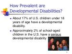 how prevalent are developmental disabilities