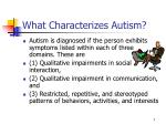 what characterizes autism